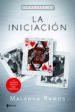 LA INICIACION (VENGANZA, 2) MALENKA RAMOS