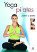 yoga + pilates: paso a paso-9788466211895