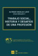 trabajo social, historia y desafios de una profesion-9788494698095
