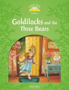 Ibooks descargas CLASSIC TALES 3 GOLDILOCKS AND THE THREE BEARS 2ND ED (MP3 PACK)