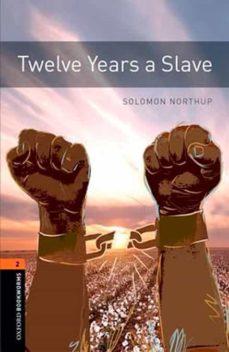 Descargar libros gratis para kindle en línea OXFORD BOOKWORMS 2. TWELVE YEARS A SLAVE MP3 PACK (Spanish Edition) 9780194024105