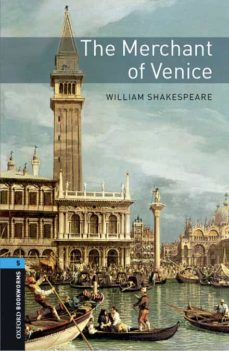 Descargar OXFORD BOOKWORMS LIBRARY: STAGE 5: THE MERCHANT OF VENICE MP3 AUDIO PACK gratis pdf - leer online