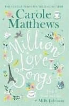 Leer libros electrónicos descargados MILLION LOVE SONGS CHM iBook de CAROLE MATTHEWS in Spanish 9780751560305