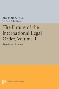 the future of the international legal order, volume 1 (ebook)-9781400874705