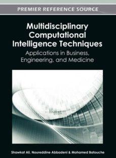 multidisciplinary computational intelligence techniques-9781466618305