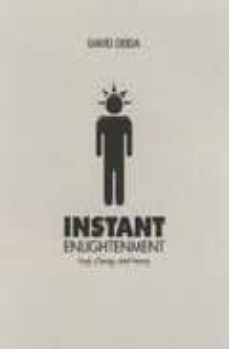 instant enlightenment: fast, deep and sexy-david deida-9781591795605