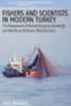 fishers and scientists in modern turkey (ebook)-ståle knudsen-9781845458805