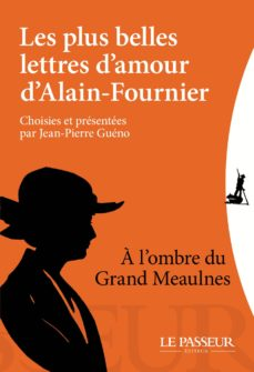Les Plus Belles Lettres Damour Dalain Fournier Ebook Alain Fournier Descargar Libro Pdf O Epub 9782368904305