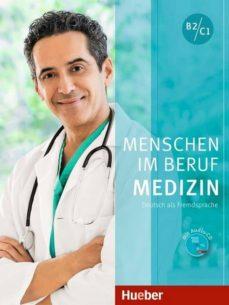 Foro de descarga de libros electrónicos gratis MENSCHEN IM BERUF-MEDIZ.B2-C1.KB+CD(AL.)