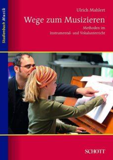 wege zum musizieren (ebook)-ulrich mahlert-9783795791605