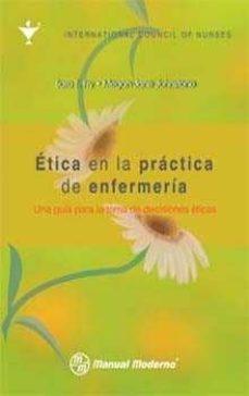 Descargando audiolibros a itunes 10 ETICA EN LA PRACTICA DE ENFERMERIA de SARA T. FRY, MEGAN-JANE JOHNSTONE 9786074480405  (Spanish Edition)