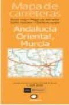 Encuentroelemadrid.es Mapa De Carreteras Andalucia Oriental, Murcia (1:300000) Image