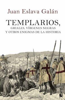 Enmarchaporlobasico.es Templarios, Griales, Virgenes Negras Y Otros Enigmas De La Histor Ia Image