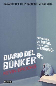 DIARIO DEL BUNKER   KEVIN BROOKS   Comprar libro 9788408137405