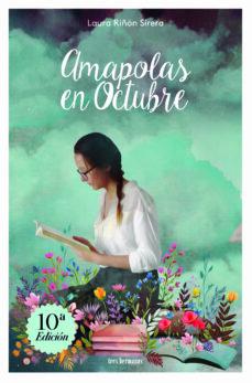 Descargar los libros de Google para encender el fuego AMAPOLAS EN OCTUBRE (Literatura española)