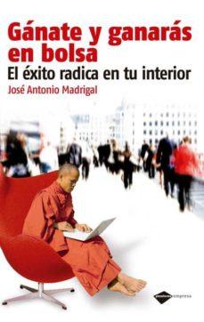 Viamistica.es Ganate Y Ganaras En La Bolsa: El Exito Radical En Tu Interior (2ª Ed.) Image