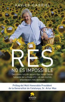 res no es impossible-xavier gabriel-9788415320005