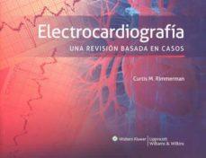 Descargas gratuitas de libros electrónicos y pdf ELECTROCARDIOGRAFIA: UNA REVISION BASADA EN CASOS