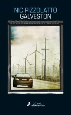 Descarga gratuita de revistas ebooks GALVESTON (Spanish Edition) 9788416237005 de NIC PIZZOLATTO
