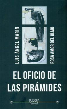 el oficio de las piramides-rosa amor del olmo-9788416250905