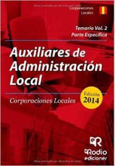 Mrnice.mx Auxiliares De Administración Local. Volumen 2: Parte Especifica Image