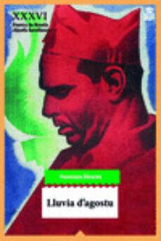 Leer libros completos en línea gratis sin descargar LLUVIA D AGOSTU (Spanish Edition) iBook FB2