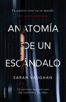 anatomía de un escándalo-sarah vaughan-9788416867905