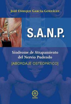 Descargar pdf de google books online S.A.N.P. : SINDROME DE ATRAPAMIENTO DEL NERVIO PUDENDO de JOSE ENRIQUE GARCIA GONZALEZ PDF iBook in Spanish