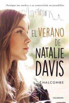 Amazon kindle books descargas gratuitas (I.B.D.) EL VERANO DE NATALIE DAVIS de HALCOMBE FB2 MOBI iBook 9788417483005