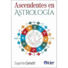Descargar ASCENDENTES EN ASTROLOGIA gratis pdf - leer online