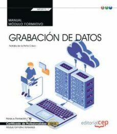 (TRANSVERSAL: MF0973_1) ANUAL. GRABACIÓN DE DATOS. CERTIFICADOS DE PROFESIONALIDAD