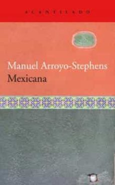 mexicana-manuel arroyo-stephens-9788418370205