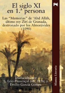 Ojpa.es El Siglo Xi En 1ª Persona: Las Memorias De Abd Allah, Ultimo Rey Ziri De Granada Destronada Por Los Almoravides (1090) Image