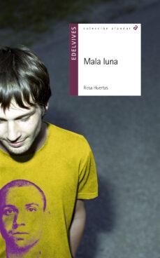 Descargar MALA LUNA gratis pdf - leer online