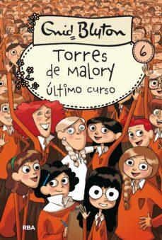 Descargar ULTIMO CURSO EN TORRES DE MALORY gratis pdf - leer online