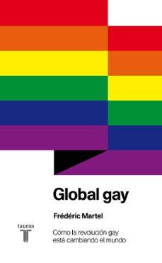 global gay-frederic martel-9788430607105