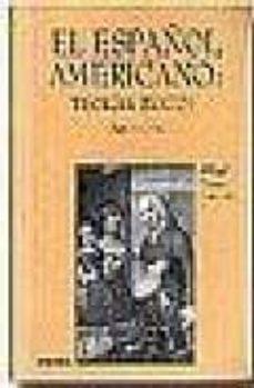 el español americano (2ª ed.)-carmen saralegui-9788431321505
