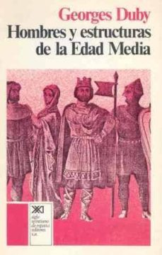 Chapultepecuno.mx Hombres Y Estructuras De La Edad Media (4ª Ed.) Image