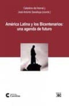 Srazceskychbohemu.cz America Latina Y Los Bicentenarios: Una Agenda De Futuro Image