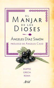 (pe) el manjar de los dioses (recetas con historia: grecia y roma) (caja)-angeles diaz simon-9788434405905