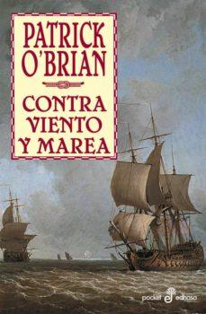 Ebook gratuito y descarga CONTRA VIENTO Y MAREA PDF 9788435019705 (Spanish Edition) de PATRICK O|BRIAN