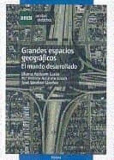 Chapultepecuno.mx Grandes Espacios Geograficos: El Mundo Desarrollado (Unidad Didac Tica 0144203ud03a01) Image