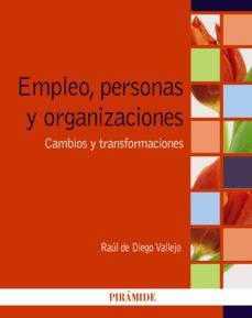 empleo, personas y organizaciones (ebook)-raul de diego vallejo-9788436834505