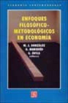 Padella.mx Enfoques Filosoficos-metodologicos En Economia Image