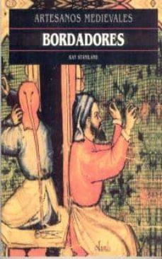 bordadores (artesanos medievales)-kay staniland-9788446008705