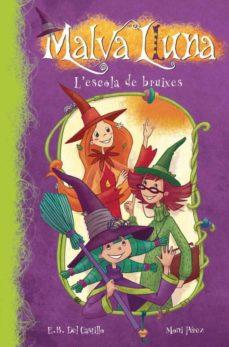 Valentifaineros20015.es Malva Lluna: L Escola De Bruixes Image