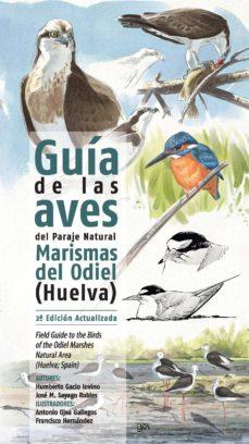 Costosdelaimpunidad.mx Guia De Las Aves Del Paraje Natural Marismas Del Odiel (Huelva) (2ª Ed. Act.) Image