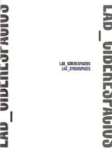 LAB CIBERESPACIOS - VV.AA. | Adahalicante.org