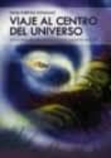 Debatecd.mx Viaje Al Centro Del Universo Image