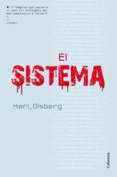 Descargar gratis libros electrónicos kindle uk EL SISTEMA 9788466414005 de KARL OLSBERG in Spanish